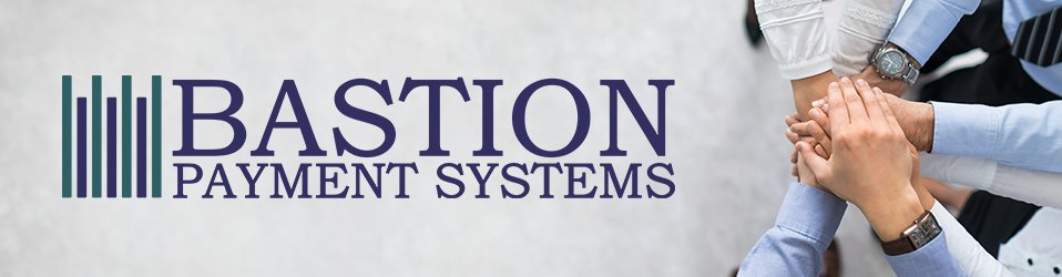 Bastion Payment System Corp.
